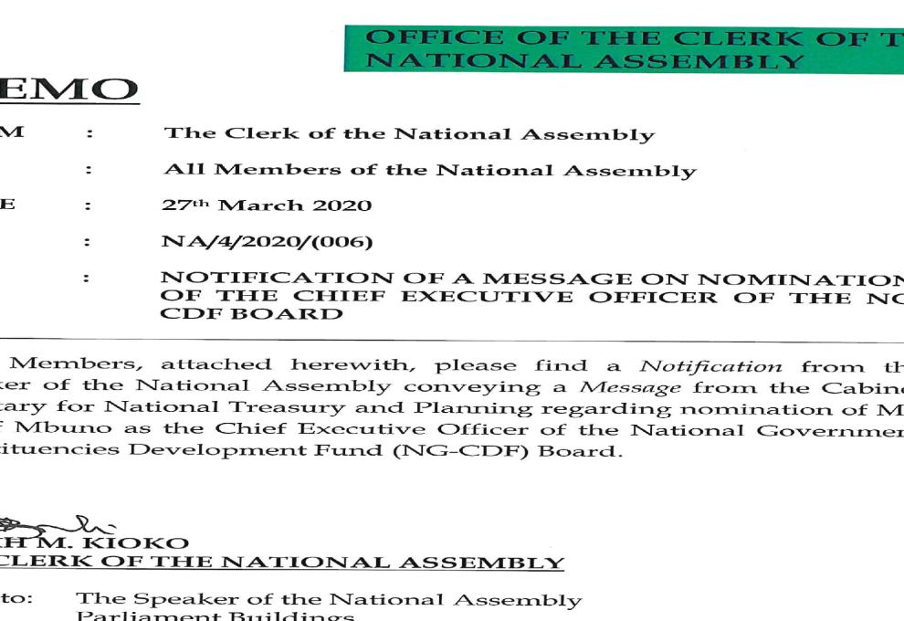 NOTIFICATION OF A MESSAGE ON NOMINATION OF THE CHIEF EXECUTIVE OFFICER OF THE NG-CDF BOARD